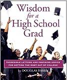 Wisdom for a High School Grad, Douglas Barry, 0762427035
