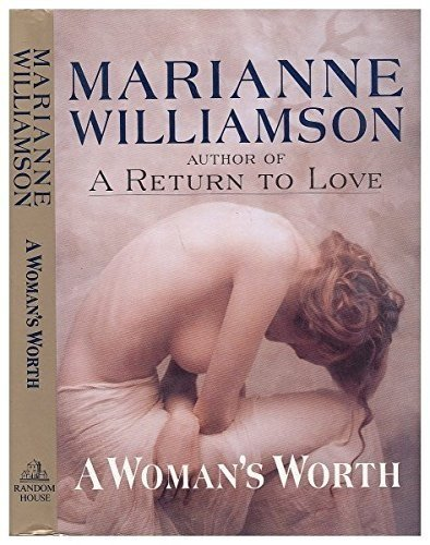 By Marianne Williamson - A Woman's Worth (1993-04-28) [Hardcover]