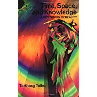 Time, Space and Knowledge: A New Vision of Reality