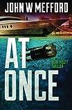 AT Once (An Alex Troutt Thriller, Book 3)