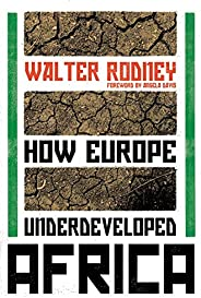 How Europe Underdeveloped Africa (English Edition)