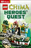 LEGO Legends of Chima Heroes' Quest (DK Reads Starting to Read Alone) by Heather Seabrook (2014-05-01)