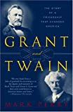 Grant and Twain, Mark Perry, 0812966139