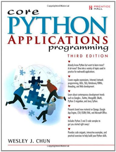 Core Python Applications Programming, 3rd Edition by Wesley Chun , Wesley J Chun, Publisher : Prentice Hall