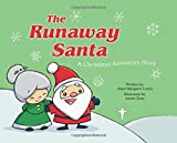 img - for The Runaway Santa: A Christmas Adventure Story book / textbook / text book