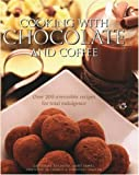 Cooking with Chocolate and Coffee, Catherine Atkinson and Mary Banks, 0754814599