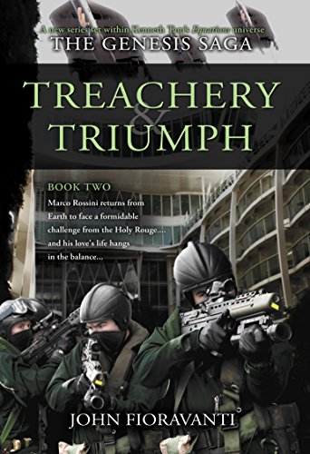 Treachery & Triumph (The Genesis Saga Book 2) by [Fioravanti, John]