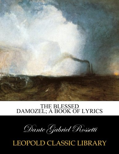 """blessed damozel analysis """"the blessed damozel"""" may be considered the first pre-raphaelite poem and is   disadvantages of women in victorian society through analysis of multiple."""