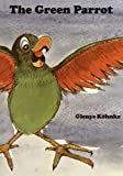The Green Parrot, Glenys Köhnke, 9980945249