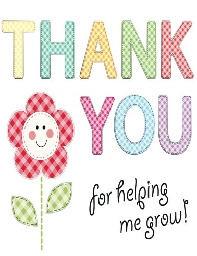 Thank You For Helping Me Grow: Best Thank You Appreciation Gift, Journal Lined Notebook, Exercise Book, Jotter Planner, Composition Book, Keepsake ... (Teachers Appreciation Gifts) (Volume (End Gift Card)