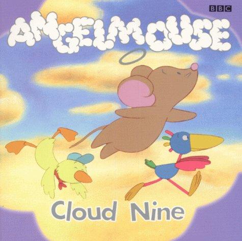 Angelmouse: Cloud Nine Storybo...