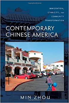 Book By Min Zhou Contemporary Chinese America: Immigration, Ethnicity, and Community Transformation (Asian American H