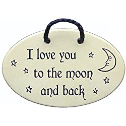 I love you to the moon and back. Ceramic wall plaques handmade in the USA for over 30 years.