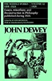 img - for John Dewey: The Middle Works, 1899 - 1924. Volume 12: 1920. book / textbook / text book