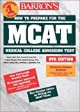 How to Prepare for the MCAT, Hugo R. Seibel and Guyer, 0764113798