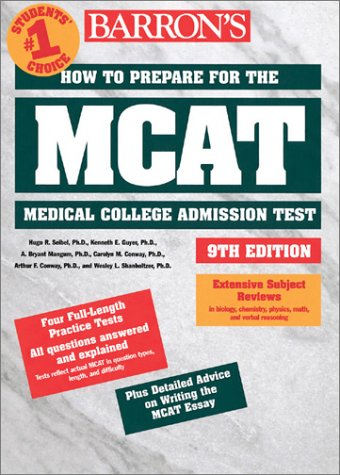 How to Prepare for the MCAT (Barron's How to Prepare for the New Medical College Admission Test Mcat)