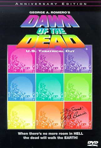 Dawn of the Dead - U.S. Theatrical Cut (Anniversary Edition) by Dawn Of The Dead
