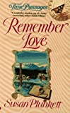 Remember Love (Time Passages Series)