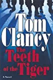 img - for The Teeth of the Tiger (Jack Ryan Novels) book / textbook / text book