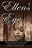 Ellen's Eye, Patty Duncan, 098330887X