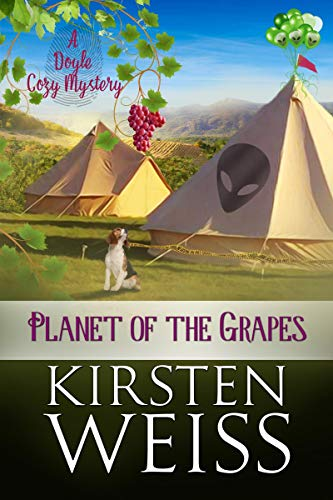 Planet of the Grapes: A Doyle Cozy Mystery (A Wits' End Cozy Mystery Book 2)