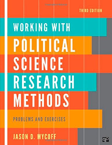 Working With Political Science Research Methods: Problem And Exercises