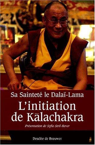 INITIATION DE KALACHAKRA (L')