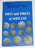 Coins and Tokens of Scotland (Seaby's…