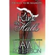 Kink the Halls: A Christmas Novella (Hers Book 3)