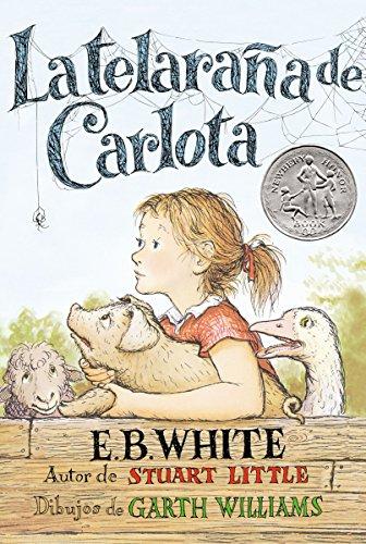 La Telaraña de Carlota (Spanish Edition) [E. B White] (Tapa Blanda)