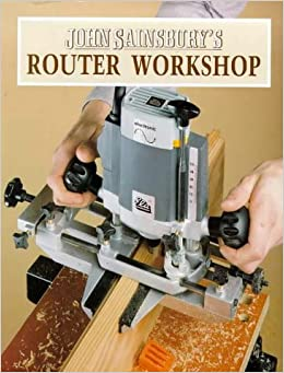Book John Sainsbury's Router Workshop