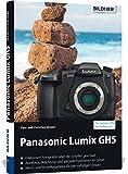 Panasonic Lumix GH5: Für bessere Fotos von Anfang an!