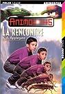 Animorphs, Tome 30 : La Rencontre par Applegate