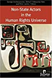 Non-State Actors in the Human Rights Universe, Zehra F. Arat, 1565492137