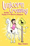 Unicorn Crossing (Phoebe and Her Unicorn Series Book 5): Another Phoebe and Her Unicorn Adventure (Volume 5)