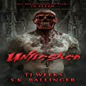 Unfleshed Audiobook by TJ Weeks, S.K. Ballinger Narrated by Bryan Tann