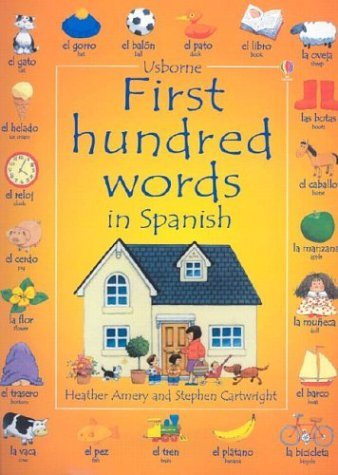 (First Hundred Words in Spanish (English and Spanish Edition))