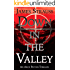 Down In The Valley: An Arch Patton Adventure (Arch Patton Adventures Book 1)