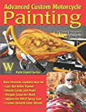 Advanced Custom Motorcycle Painting, Dave Perewitz and Timothy Remus, 1929133537