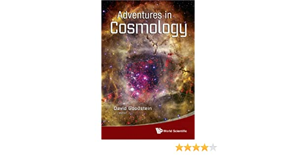 Adventures in Cosmology