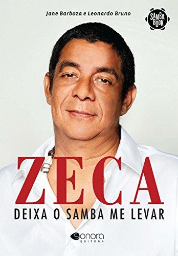 Zeca. Deixa O Samba Me Levar