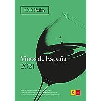 Guia Penin Vinos de Espana 2021 (Spanish Wines)