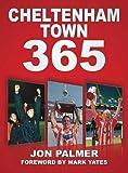Cheltenham Town 365, Jon Palmer, 0752463349