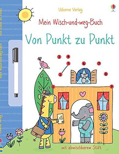 Mein Wisch-und-weg-Buch: Von Punkt zu Punkt: mit abwischbarem Stift