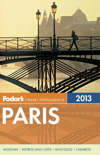 Fodor's Paris 2013 (Full-color Travel Guide)