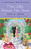 img - for Miss Julia Renews Her Vows (Miss Julia, Book 11) book / textbook / text book