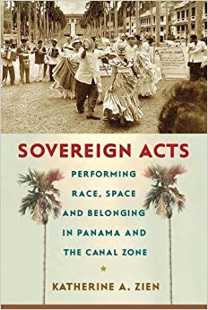 ((DJVU)) Sovereign Acts: Performing Race, Space, And Belonging In Panama And The Canal Zone (Critical Caribbean Studies). Deshaun School cristal mujer testing growing wealth Europa