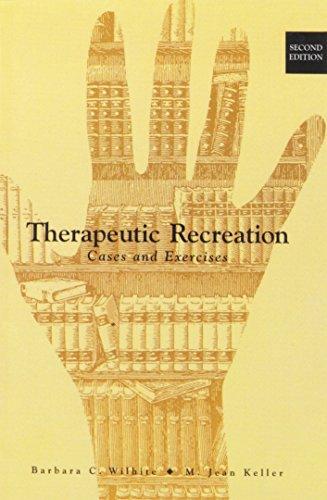 Therapeutic Recreation: Cases & Exercises