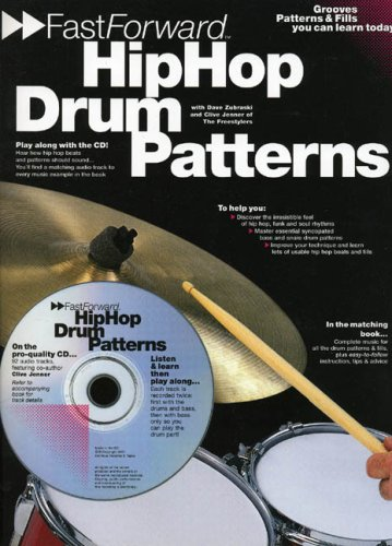 Fast Forward - Hip Hop Drum Patterns: Groove Patterns and Fills You Can Learn Today! (Fast Forward (Music Sales))