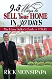 9.5 WAYS TO SELL YOUR HOME IN 30 DAYS: – The Home Seller's Guide to Sold!